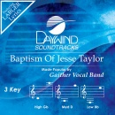 Baptism of Jesse Taylor