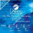 Oh, The Thought That Jesus Loves Me image