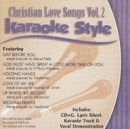 Karaoke Style: Christian Love Songs, Vol. 2