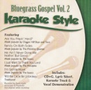 Karaoke Style: Bluegrass Gospel, Vol. 2