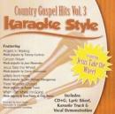 Karaoke Style: Country Gospel Hits, Vol. 3