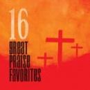 16 Great Praise Favorites