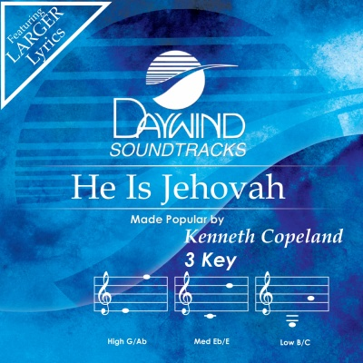 He Is Jehovah