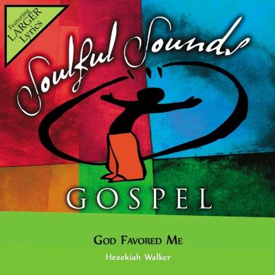 God Favored Me