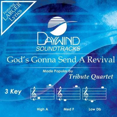 God's Gonna Send a Revival