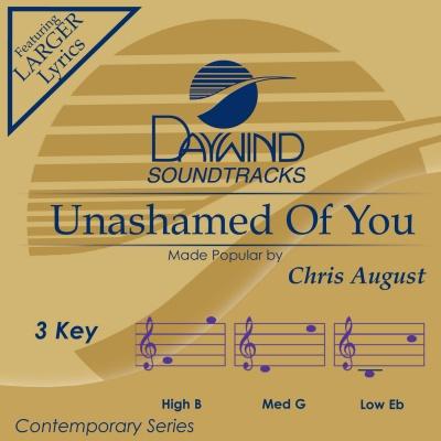 Unashamed of You