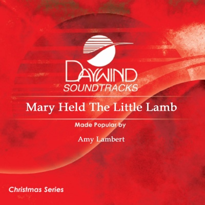 Mary Held The Little Lamb