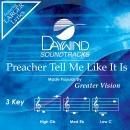 Preacher, Tell Me Like It Is