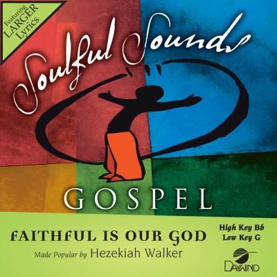 Faithful Is Our God