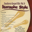 Karaoke Style: Southern Gospel Hits, Vol. 6