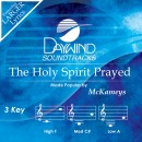 The Holy Spirit Prayed