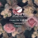 Grow Old With Me image
