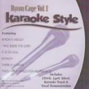 Karaoke Style: Byron Cage, Vol. 1
