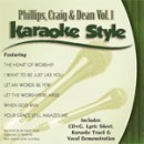 Karaoke Style: Phillips, Craig & Dean, Vol. 1